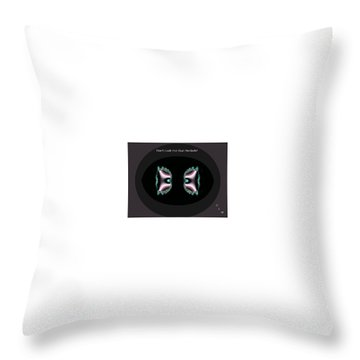 Dont Look Out That Porthole Throw Pillow
