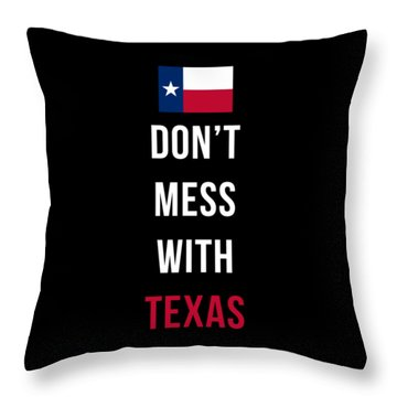 Don't Mess With Texas Tee Black Throw Pillow