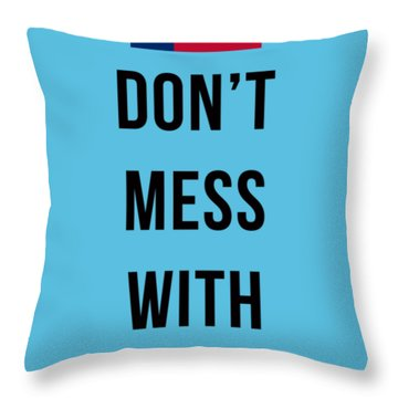Don't Mess With Texas Tee Blue Throw Pillow
