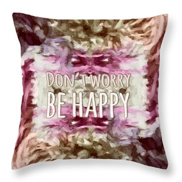 Throw Pillow featuring the  Don't Worry Be Happy by Bonnie Bruno