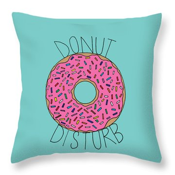 Donut Disturb Throw Pillow