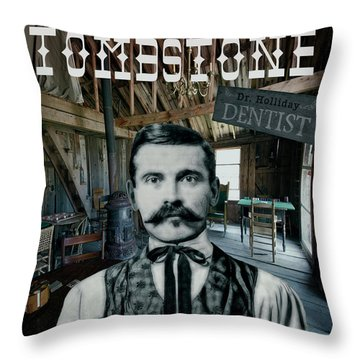 Dr. Holliday ... Dentist And Gambler Throw Pillow