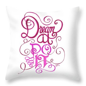 Throw Pillow featuring the drawing Dream It Do It by Cindy Garber Iverson