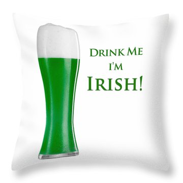 Throw Pillow featuring the digital art Drink Me I'm Irish by ISAW Company
