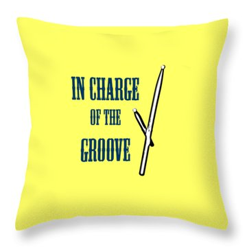 Drums In Charge Of The Groove 5529.02 Throw Pillow