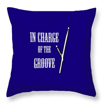 Drums In Charge Of The Groove 5530.02 Throw Pillow