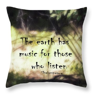 Earth Music Shakespeare Quote Throw Pillow by Ann Powell