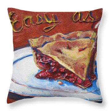 Easy As Pie Throw Pillow