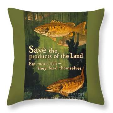 Throw Pillow featuring the photograph Eat More Fish Vintage World War I Poster by John Stephens