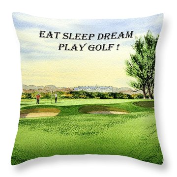 Eat Sleep Dream Play Golf - Carnoustie Golf Course Throw Pillow by Bill Holkham