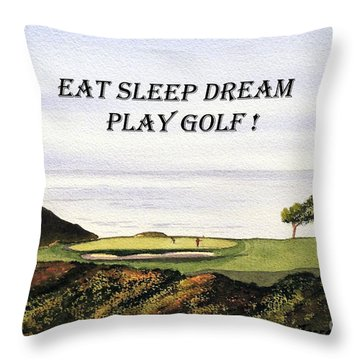Eat Sleep Dream Play Golf - Torrey Pines South Golf Course Throw Pillow by Bill Holkham