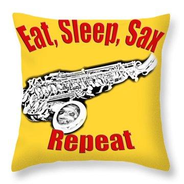 Eat Sleep Sax Repeat Throw Pillow