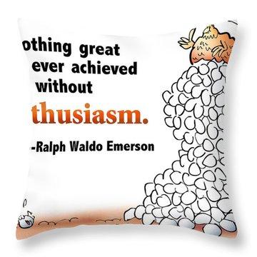 Embrace Enthusiasm Throw Pillow