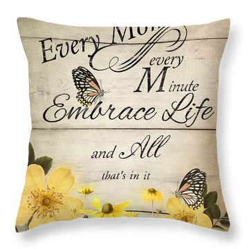 Throw Pillow featuring the digital art Embrace Life by Robin-Lee Vieira