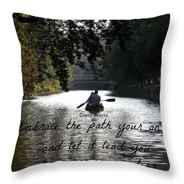Embrace Your Path Throw Pillow