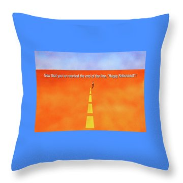 End Of The Line Greeting Card Throw Pillow