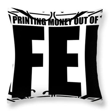 #endthefed Throw Pillow