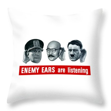 Enemy Ears Are Listening Throw Pillow by War Is Hell Store