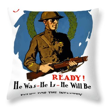 The Regular - Enlist For The Infantry Throw Pillow