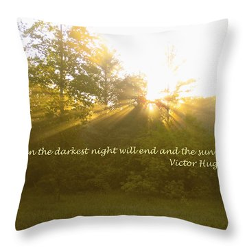 Even The Darkest Night Will End Throw Pillow
