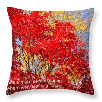 Every Leaf Is A Flower Throw Pillow