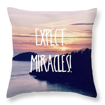 Throw Pillow featuring the photograph Expect Miracles by Robin Dickinson