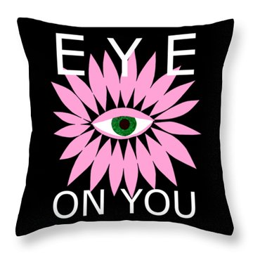 Eye On You - Black Throw Pillow