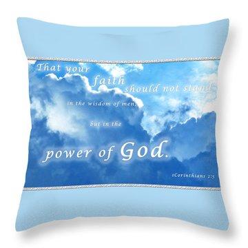 Faith In God's Power Throw Pillow