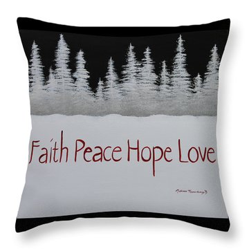 Faith, Peace, Hope, Love Throw Pillow