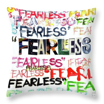 Fearless Throw Pillow by Carolyn Weltman