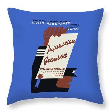 Federal Theatre Project Injunction Granted Throw Pillow by War Is Hell Store