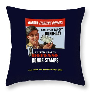 Fighting Dollars Wanted Throw Pillow by War Is Hell Store