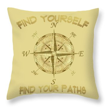 Find Yourself Find Your Paths Throw Pillow by Georgeta Blanaru