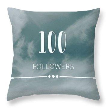 First 100 Followers  Throw Pillow
