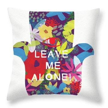 Floral Leave Me Alone Hamsa-art By Linda Woods Throw Pillow