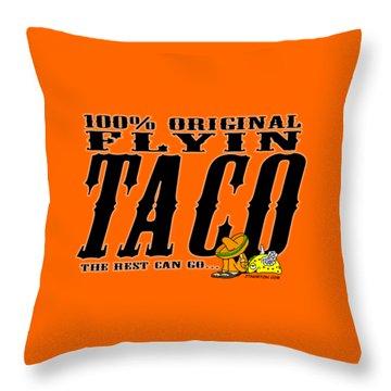 Flyin Taco 005 Throw Pillow