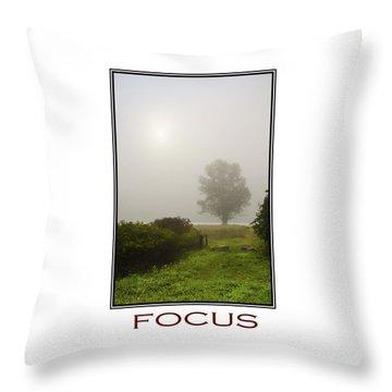 Focus Inspirational Motivational Poster Art Throw Pillow by Christina Rollo