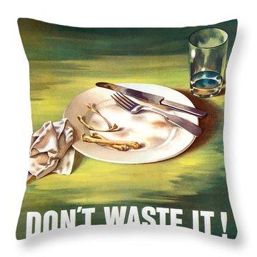 Food Is A Weapon -- Ww2 Propaganda Throw Pillow