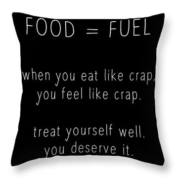 Food Is Fuel Throw Pillow