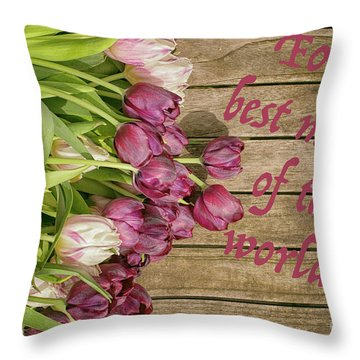 Throw Pillow featuring the photograph For The Best Mother Of The World by Patricia Hofmeester