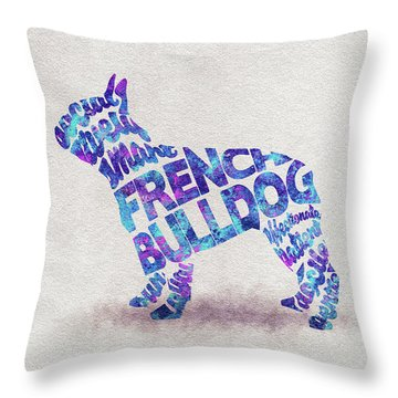 Throw Pillow featuring the painting French Bulldog Watercolor Painting / Typographic Art by Ayse and Deniz