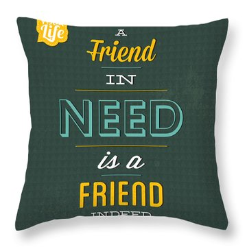 Friend Indeed Throw Pillow