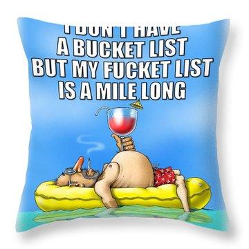 Fucket List Throw Pillow