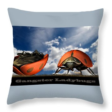 Gangster Ladybugs Nature Gone Mad Throw Pillow by Bob Orsillo