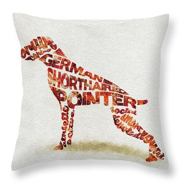 Throw Pillow featuring the painting German Shorthaired Pointer Watercolor Painting / Typographic Art by Ayse and Deniz