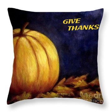 Give Thanks Autumn Painting Throw Pillow by Annie Zeno