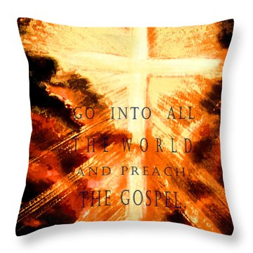 Go Into All The World Throw Pillow