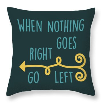 Throw Pillow featuring the digital art Go Left by Heather Applegate