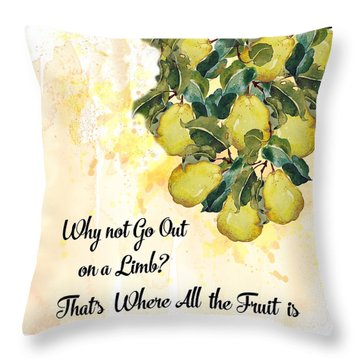 Throw Pillow featuring the digital art Go Out On A Limb by Colleen Taylor