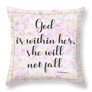 God Is Within Her She Will Not Fall Bible Quote Throw Pillow by Georgeta Blanaru
